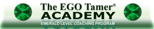 Emerald Level Coaching Program at The EGO Tamer Academy