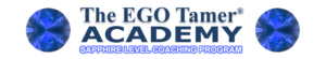 Sapphire Level Coaching at The EGO Tamer Academy