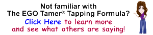 The EGO Tamer Tapping Formula