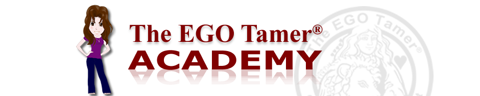 The EGO Tamer® Academy