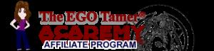 Affiliate Program at The EGO Tamer® Academy