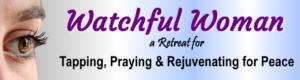 Watchful Woman Retreat-Banner1